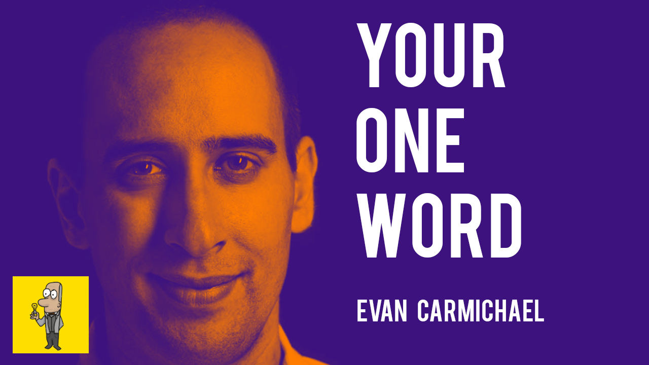 Your One Word by Evan Carmichael Thumbnail