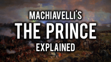 "Machiavelli's ""The Prince"" Explained In 3 Minutes Thumbnail"